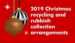Christmas bin collection changes 2019