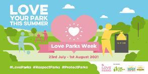 Love Parks Week 2021
